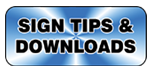 Sign Tips and Downloads